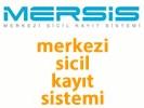 Merkezi Sicil Kayıt Sistemi (MERSİS)