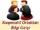 Kooperatif Ortakları Bilgi Girişi