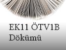 EK11 OTV1B Dökümü