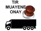 TIR Muayene Onay
